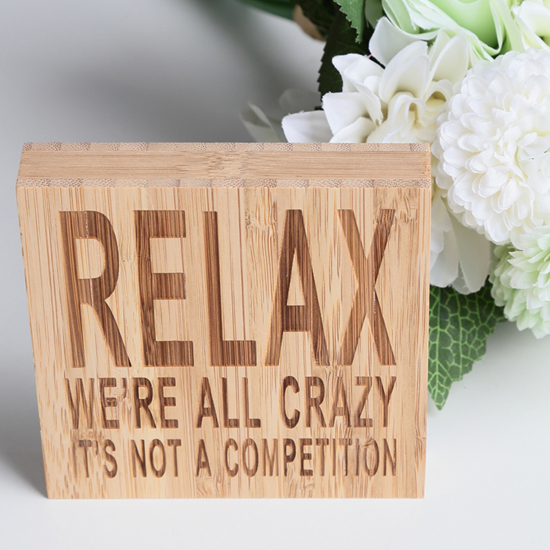 """""""RELAX WE'RE ALL CRAZY IT'S NOT A COMPETITION"""" Simple Square Design Bamboo Wedding Ornaments/Wedding Sign (Sold in a single piece)"""